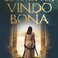 """Wenn Autorinnen Handlungen aus der Sicht eines Mannes erzählen; kann funktionieren, muss aber nicht - Alex Wagner: """"Die Toten von Vindobona: Ein Kriminalroman aus dem römischen Wien"""""""