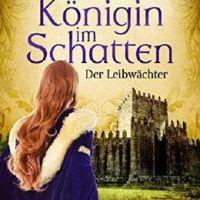 """Ein Beispielbuch der Rubrik """"Nichts für mich"""" - Iris Hennemann: """"Königin im Schatten - Der Leibwächter"""""""