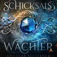"""Schön geschrieben, grenzt sich aber nicht von """"Das Erbe der Macht"""" ab - Andreas Suchanek: """"Die 12 Häuser der Magie - Schicksalswächter"""""""