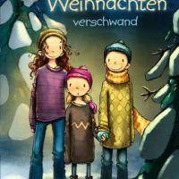 """In Pantoffeln auf den eiskalten Berg -Anna Herzogs: """"Der Tag an dem Weihnachten verschwand"""""""