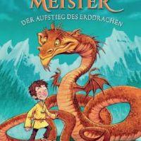 """Drake und Wurm - ein tolles Paar - Tracey West: """"Drachenmeister - Der Aufstieg des Erddrachen"""""""