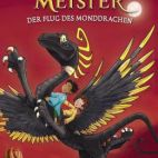 Drachenmeister - Der Flug des Monddrachen