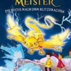 Drachenmeister - Die Suche nach dem Blitzdrachen
