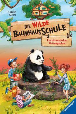 """Die wilde Baumhausschule 2 - Ein bärenstarker rettungsplan"""""""