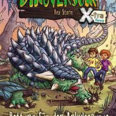 Das geheime Dinoversum X-tra farbig - Rettung für den Ankylosaurus