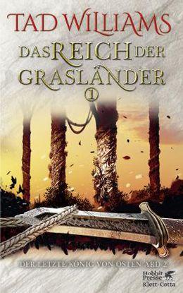 Das Reich der Grasländer 1 - Der letzte König von Osten Ard 2