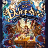 """Langatmiger Anfang, der sich aber im Verlauf des Buches bessert - Anna Ruhe: """"Die Duftapotheke - Ein Geheimnis liegt in der Luft"""""""