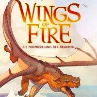 """Es hat ein wenig gedauert, bis ich mit dem Buch warm wurde - Tui T. Sutherland: """"Wings of Fire - Die Prophezeiung der Drachen"""""""