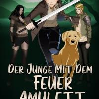 """Humorvolle Fantasy für Jugendliche und Junggebliebene - Frank Pfeifer: """"Der Junge mit dem Feueramulett: Das magische Schwert"""""""